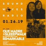 Episode 508 - Que Madre, Sleeepwalk, & Rimarkable - January 26, 2019