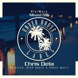 Let More MIxed 016 By Chris Dhela ( Under House Label )