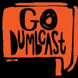 Go Dumbcast! - Ep. 4 (2/1/18)
