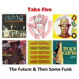 Mix # 1 - The Future & Then Some Funk
