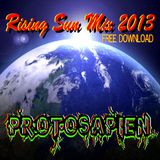 Rising Sun Mix 2013 by Protosapien