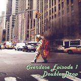Overdose Episode 1