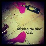 Serbian Nu-Disco Club exclusive mix April 2013