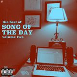 Mixtape #47: The Best of Song Of The Day, Vol. 2