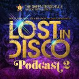 Lost In Disco Podcast #2