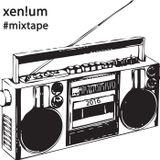 Xen!um - #mixtape
