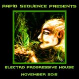 Rapid Sequence Presents Electro Progressive House November 2015