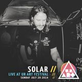 Solar - Live at UR ART Festival - Sunday July 20 2014