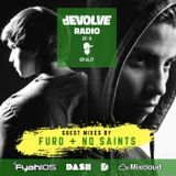 dEVOLVE Radio #8 (9/16/17) w/ Furo & No Saints