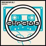 Circus Mixtape Vol  7 - Fransis Derelle