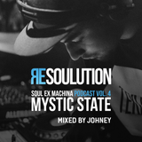 Soul Ex Machina Podcast Vol. 4: Resoulution w/ Mystic State Edition