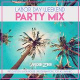 Labor Day Weekend Party Mix (Reggaeton) - Dj Mike Zee