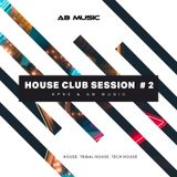 EP90 feat. AB Music - House Club Session #2