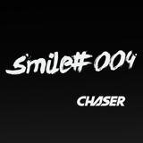 Chaser - Smile #4