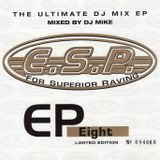 ESP - EP Eight - Mixed by DJ Mike
