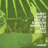 Jimmy Van M - Live At Bahrein Club - BA - Amarula Mix - 10.03.12