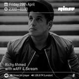 Richy Ahmed Rinse Fm 29.04.16