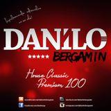 House Classic Premium # 100 - Danilo Bergamin(160 kbps)