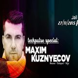 Maxim Kuznyecov Live @ Club Jail, Senta / Serbia (2015-11-27)