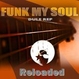 Funk My Soul Reloaded