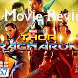 "Saturday, November 4, 2017, ""Thor: Ragnarok Review & Discussion"""