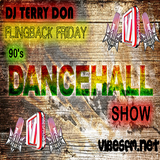 Flingback Friday - Terry Don's Friday Night Dance Hall Megamix Show on www.vibesfm.net - 01 Dec 2017