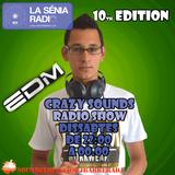 Joan Barrera DJ - Crazy Sounds Radio Show 10 @LaSeniaRadio