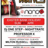 Dj Professor X Live @ 'House Party', NoNo8! Bar, Derby 8/4/2012