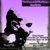 The House Of The House Live on ThothFM - Sept 1st 2018 - Kinshasa -