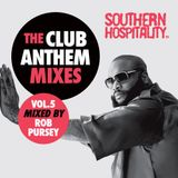 Southern Hospitality Club Anthem Mixes Vol.5