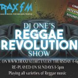 THE REGGAE REVOLUTION SHOW WITH DJ ONE - TRAX FM - THURSDAY 4TH MAY 2017