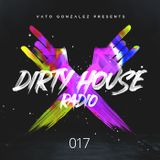 Dirty House Radio #017