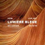 Live Set - Lumière Bleue, IFZ, Leipzig (06/10/18)