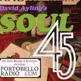 Portobello Radio David Ayling's Soul 45 Show EP1