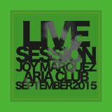 Live Sessions Joy Marquez September Aria Club 2015