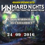 24.09.2016 - Hard Nights Opening SET 02- Early Hardstyle by CategorieN