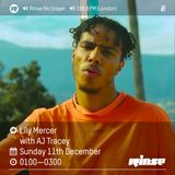 The Lily Mercer Show | Rinse FM | December 11th 2016 | AJ Tracey