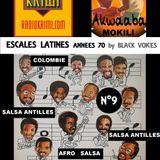 AKWAABA MOKILI Escale N°9 LATIN SALSA années 70  100% vinyles sur RADIO KRIMI