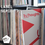 Label serie #1 - Tru Thoughts