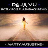 Deja Vu : 80's / 90's Flashback Remix