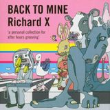 Richard X, Back To Mine