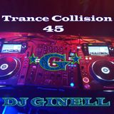Trance Collision Session 45 Mixed by DJ Ginell
