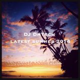 Latest Summer 2014 Mixed by DJ Dmtech