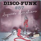 Disco-Funk Vol. 87 *** Extra Long Session ***