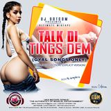 DJ DOTCOM_PRESENTS_TALK DI TINGS DEM (GYAL SONGS ONLY)_VOL.1 (GOLD COLLECTION) (EXPLICIT VERSION)