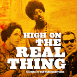 High On The Real Thing