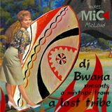 Dj Bwana presents a mixtape from a lost tribe