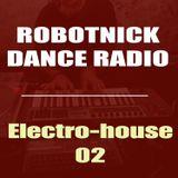 Robotnick Dance Radio - ElectroHouse 2