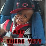 Rated R Radio Presents: Are We There Yet? A Clean-Kiddy Dance Mix