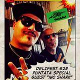 "DELIFEST 62# PUNTATA 26-05-16 SPECIAL GUEST ""MC SHARK"" ""TERRADUNIONE"""